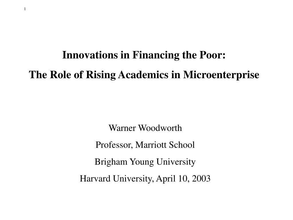 Innovations in Financing the Poor:
