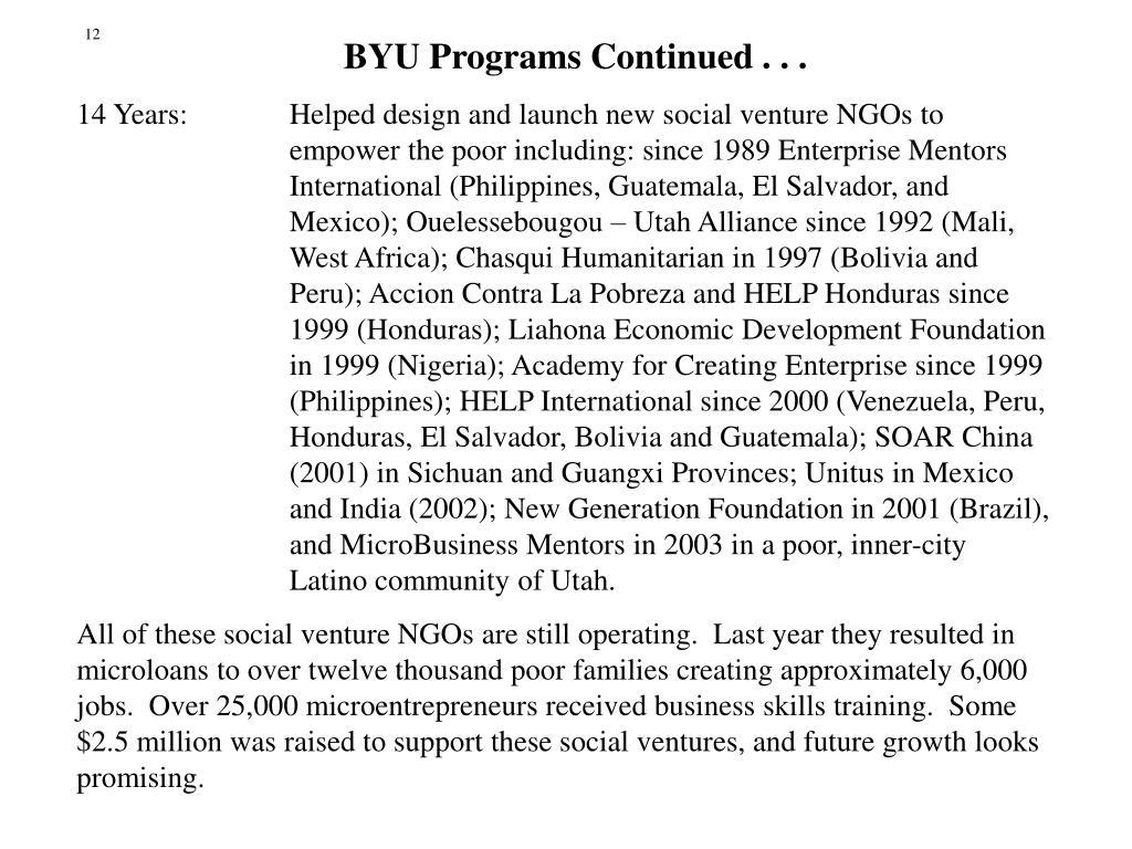 BYU Programs Continued . . .