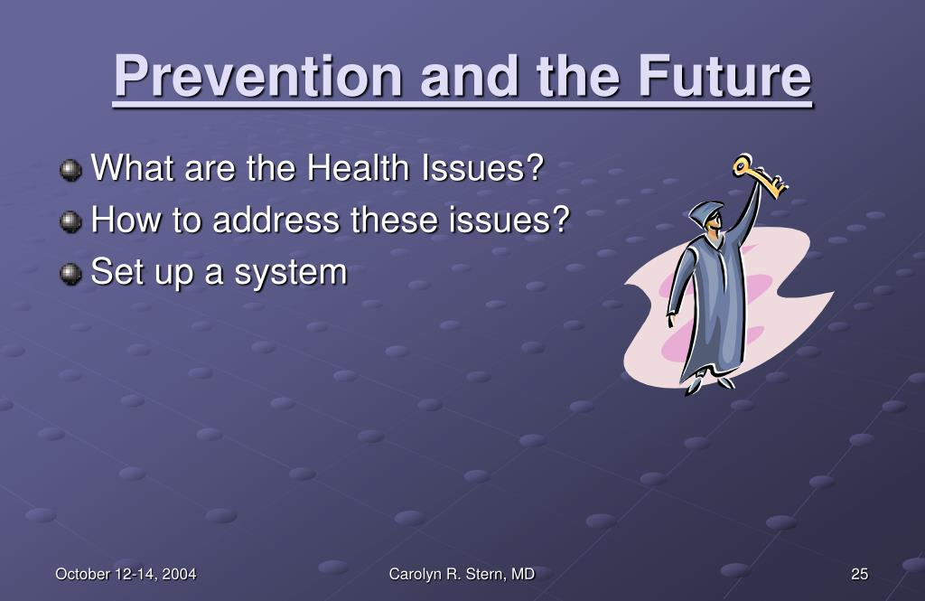 Prevention and the Future