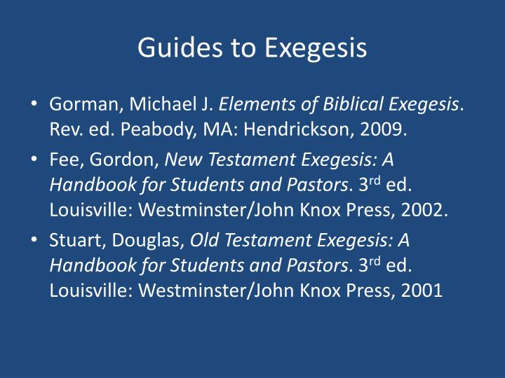 Guides to exegesis