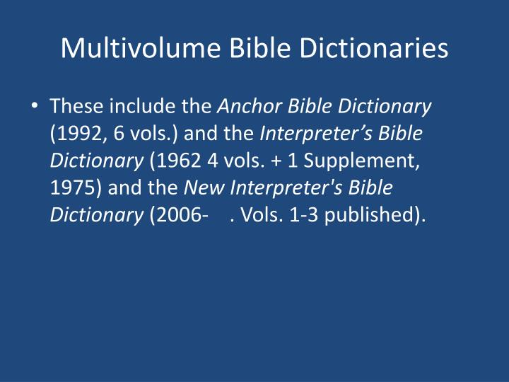 Multivolume Bible Dictionaries