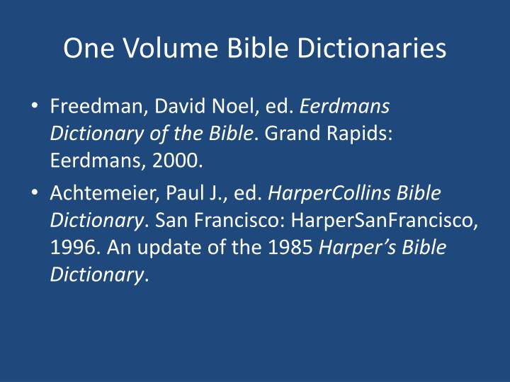One Volume Bible Dictionaries