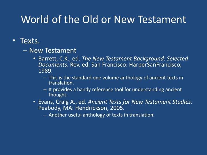 World of the Old or New Testament