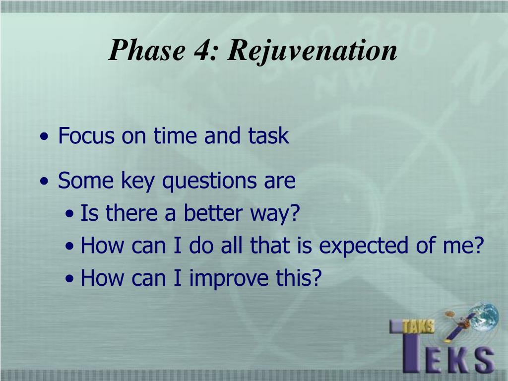 Phase 4: Rejuvenation