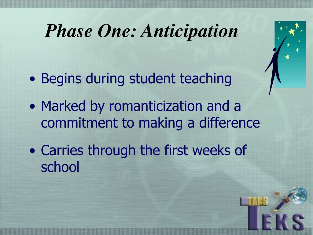 Phase One: Anticipation