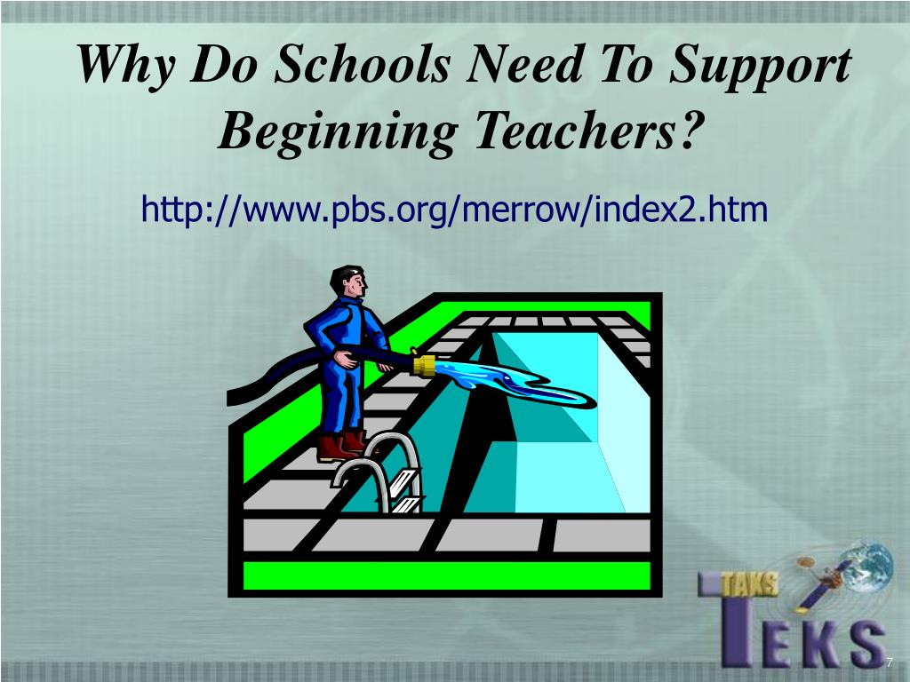 Why Do Schools Need To Support Beginning Teachers?
