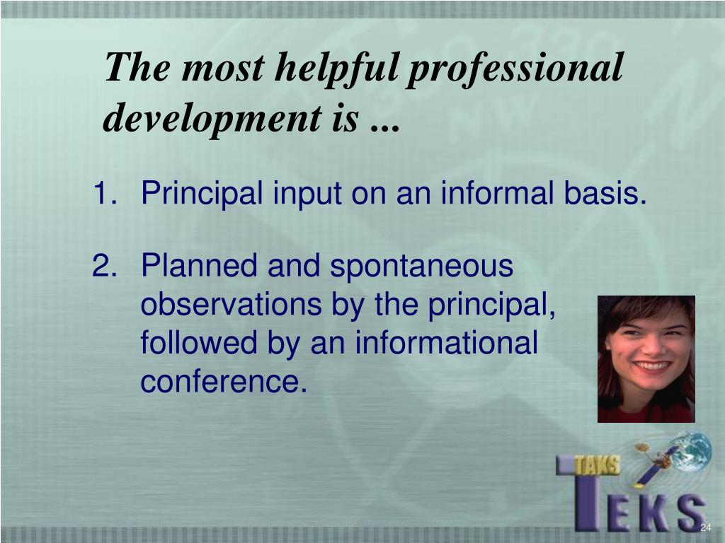 The most helpful professional development is ...