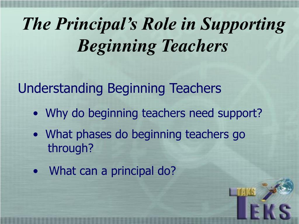 The Principal's Role in Supporting Beginning Teachers