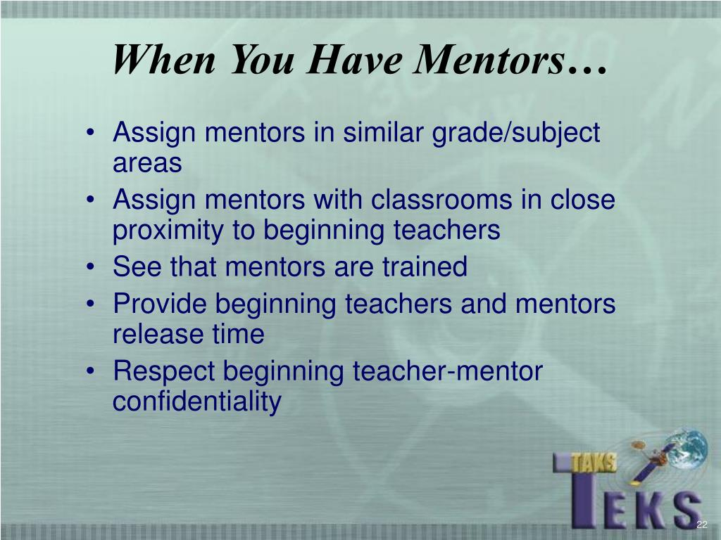 When You Have Mentors…
