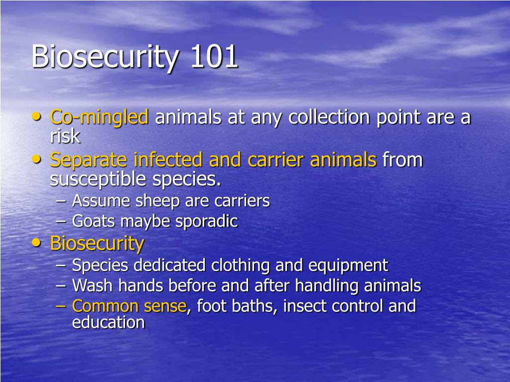 Biosecurity 101