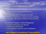 role of the animal health official during a disease outbreak