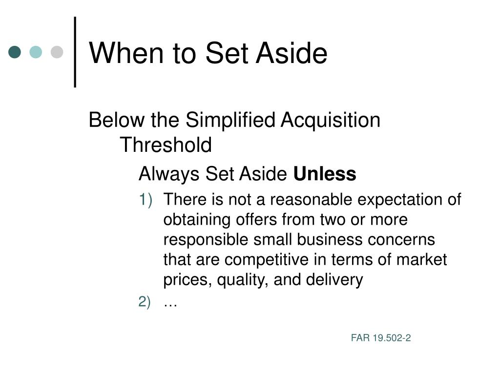 When to Set Aside