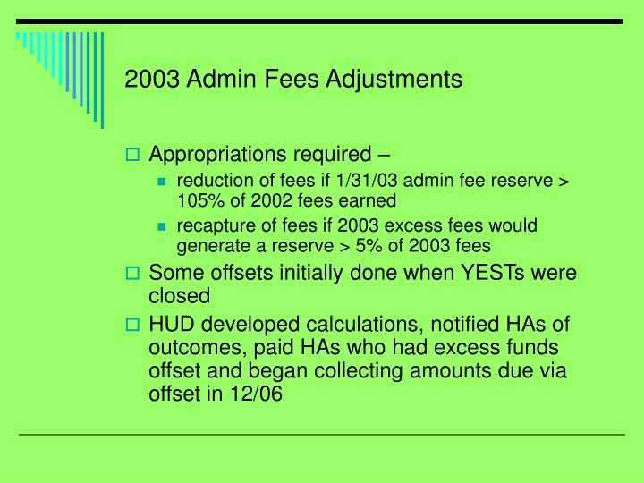 2003 Admin Fees Adjustments