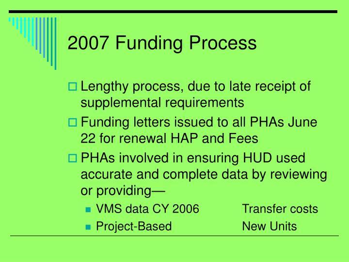 2007 Funding Process