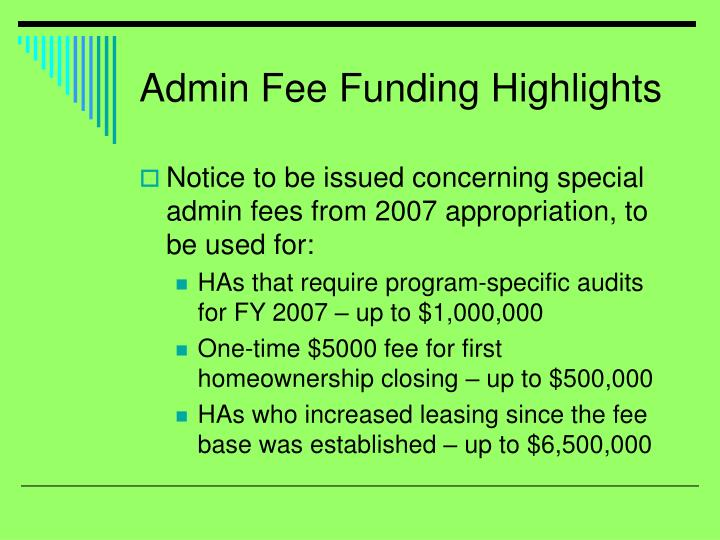 Admin Fee Funding Highlights