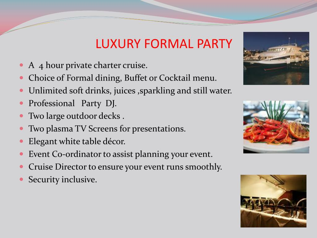 LUXURY FORMAL PARTY