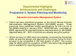departmental highlights achievements and challenges p rogramme 2 system planning and monitoring27