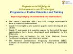 departmental highlights achievements and challenges p rogramme 4 further education and training39