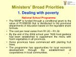 ministers broad priorities 1 dealing with poverty