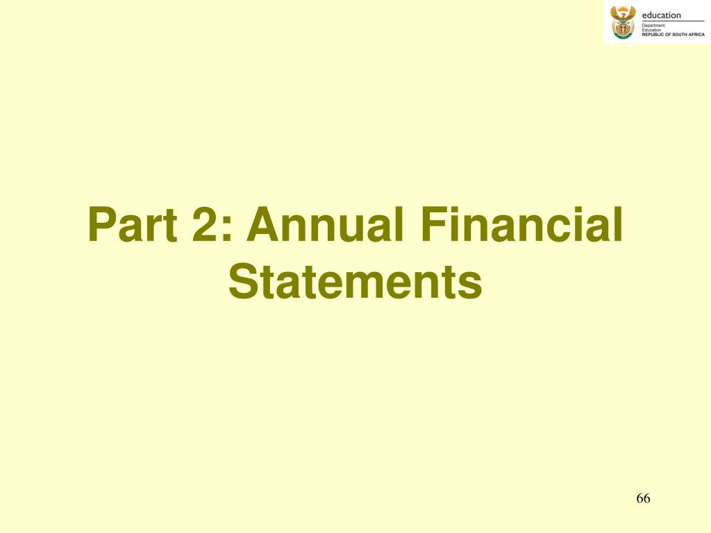 Part 2: Annual Financial Statements
