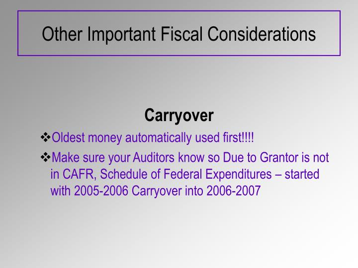 Other Important Fiscal Considerations