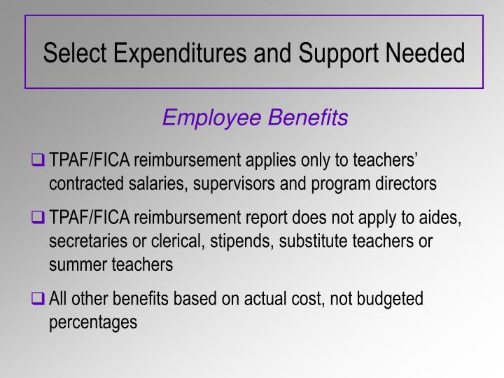 Select Expenditures and Support Needed
