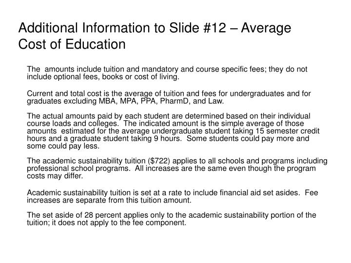 Additional Information to Slide #12 – Average Cost of Education