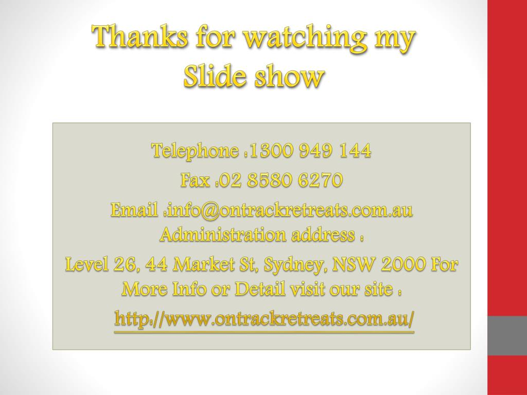 Thanks for watching my Slide show