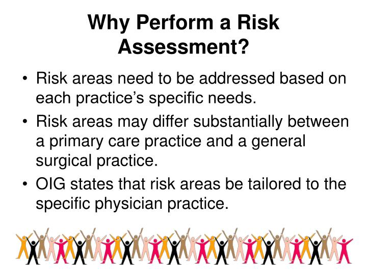 Why Perform a Risk Assessment?