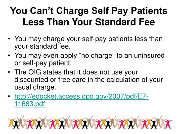 You Can't Charge Self Pay Patients Less Than Your Standard Fee
