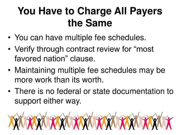 You Have to Charge All Payers