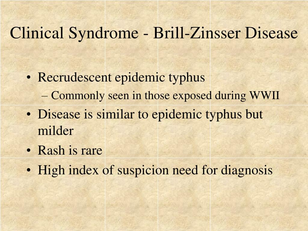 Clinical Syndrome - Brill-Zinsser Disease
