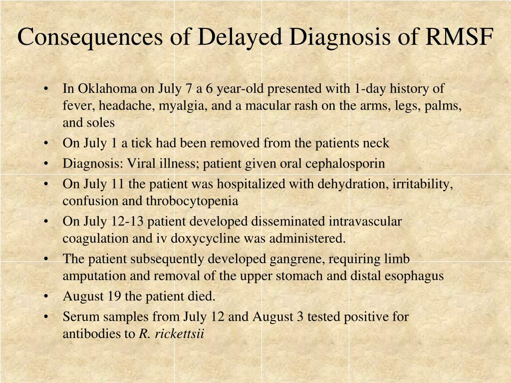 Consequences of Delayed Diagnosis of RMSF