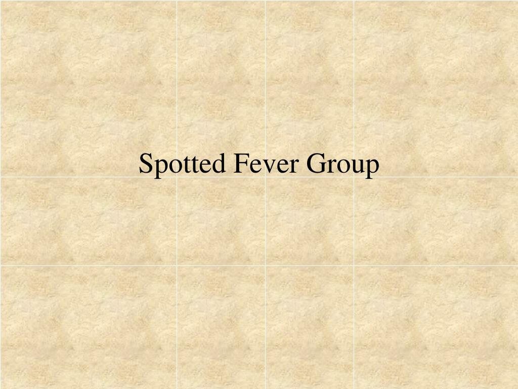 Spotted Fever Group