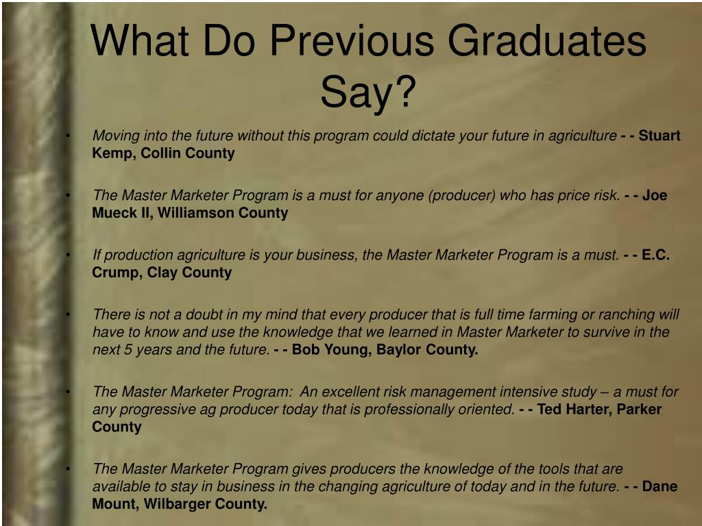 What Do Previous Graduates Say?