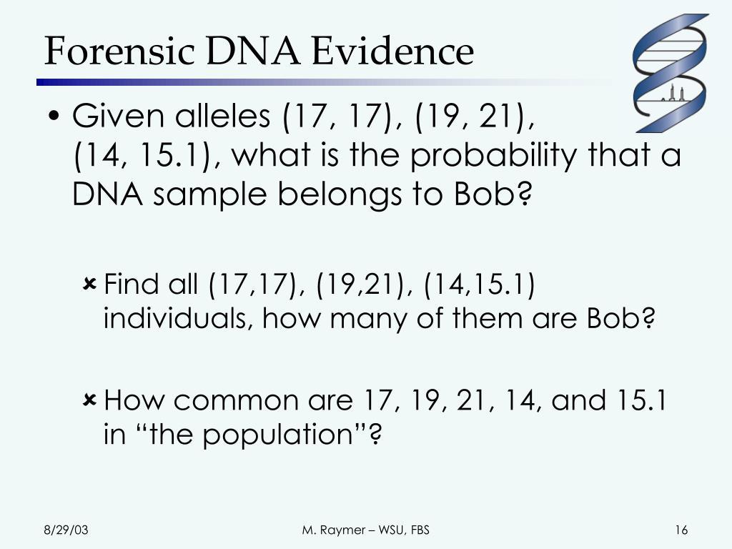 Forensic DNA Evidence