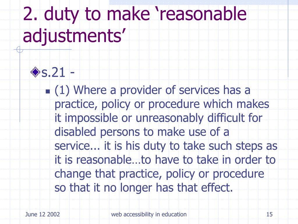 2. duty to make 'reasonable adjustments'