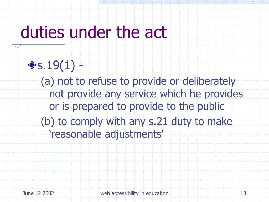 duties under the act