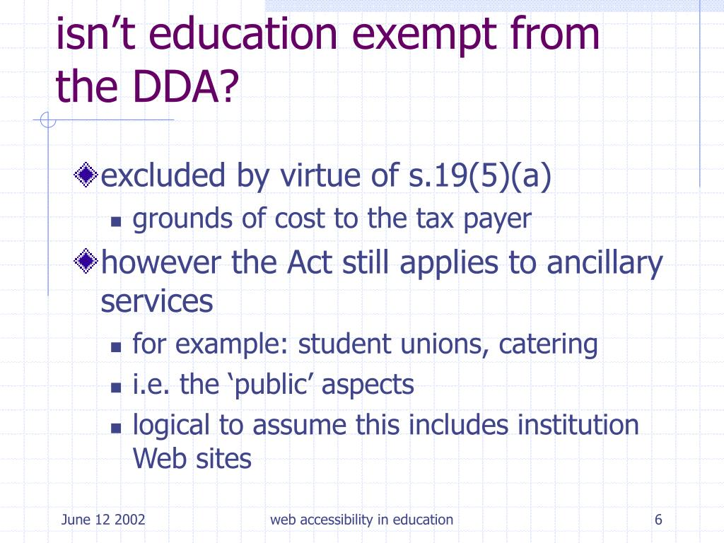 isn't education exempt from the DDA?
