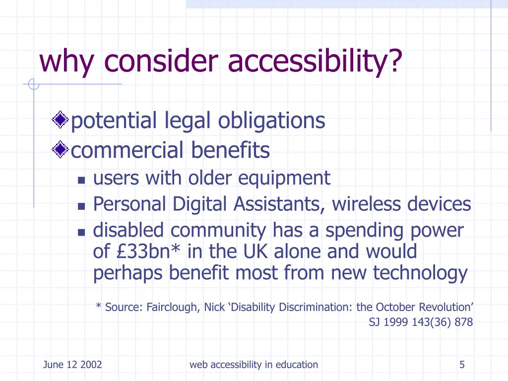 why consider accessibility?