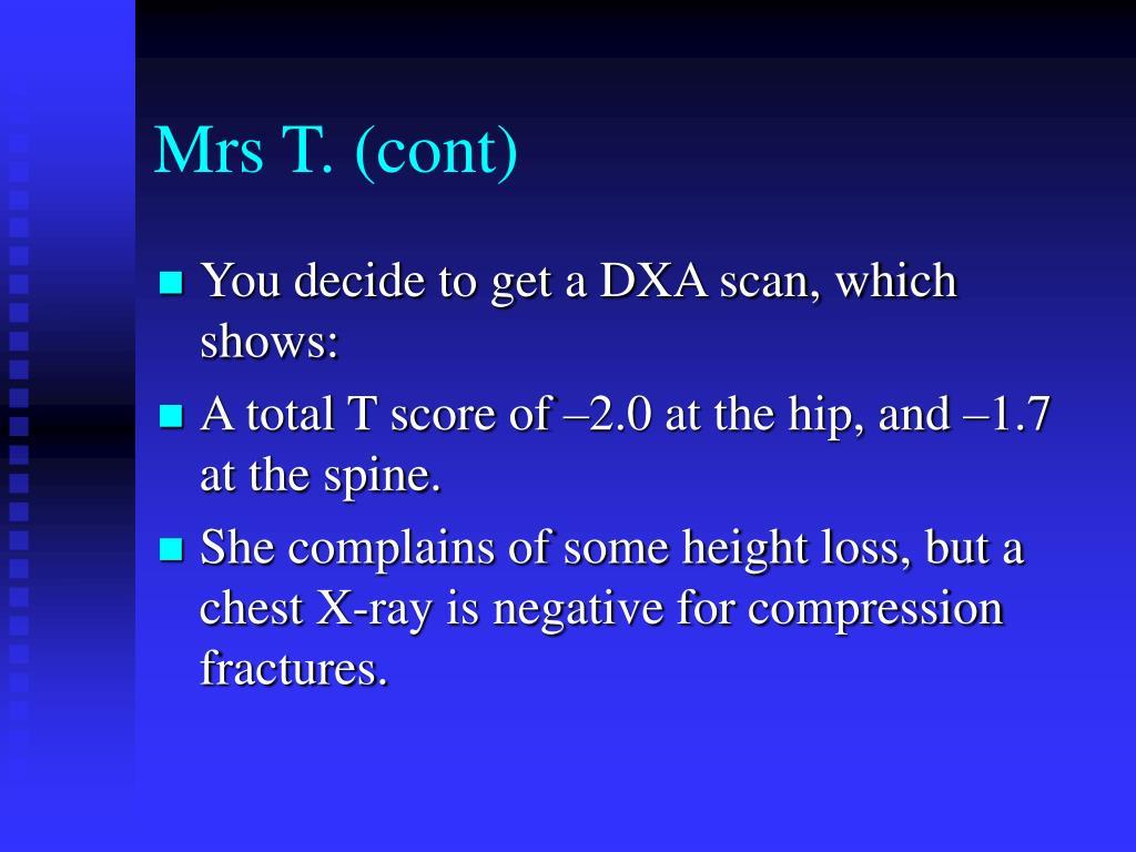 Mrs T. (cont)