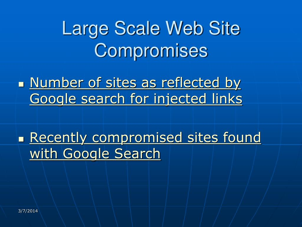 Large Scale Web Site Compromises