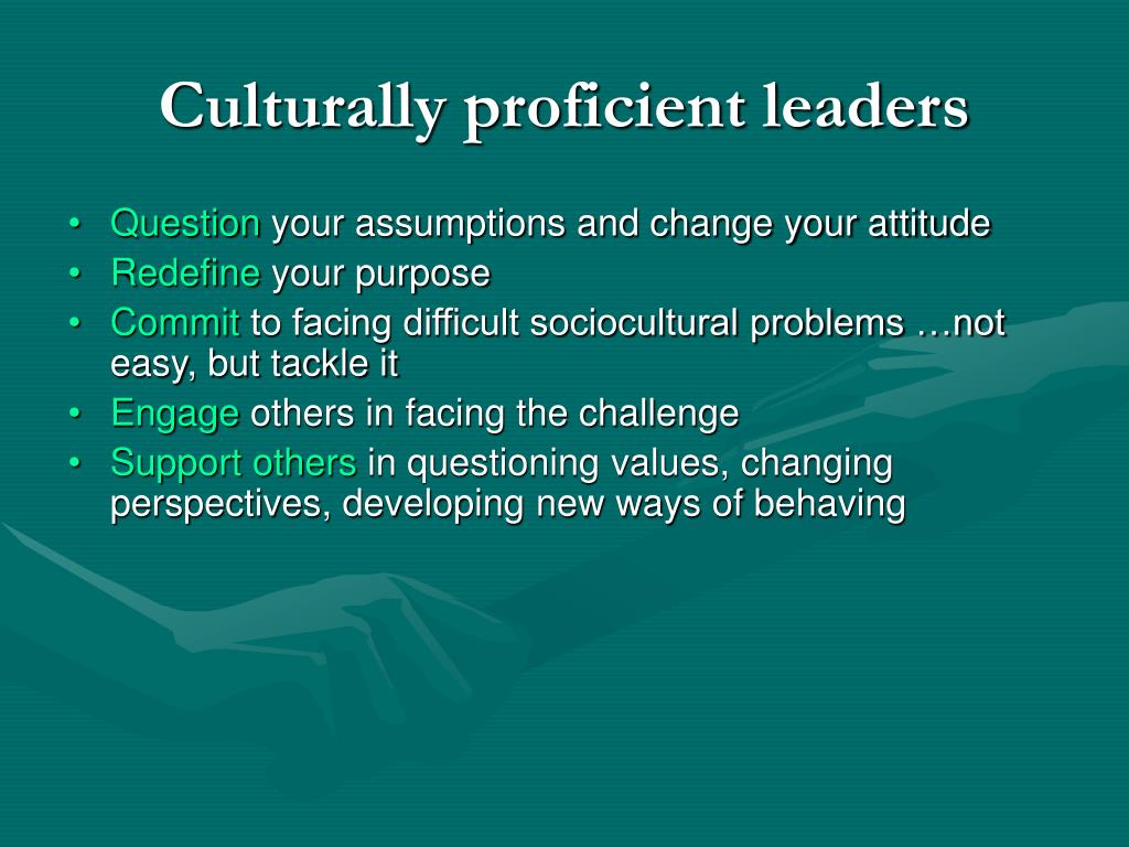 Culturally proficient leaders
