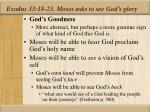 exodus 33 18 23 moses asks to see god s glory21