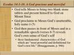 exodus 34 1 10 a god gracious and merciful