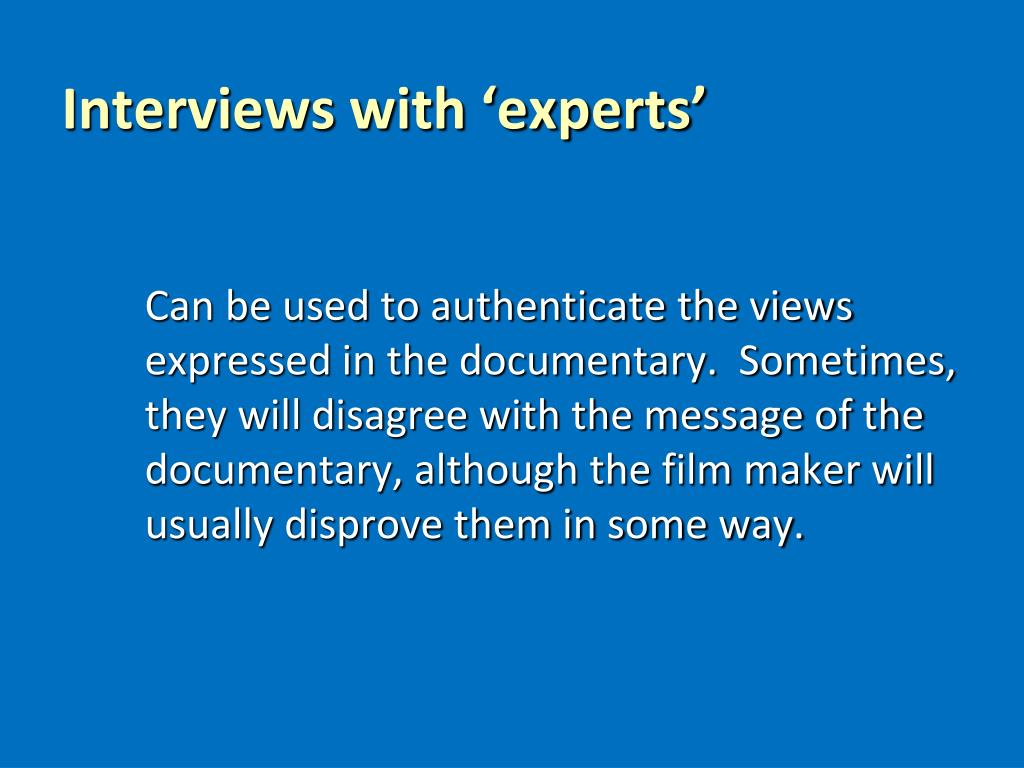 Interviews with 'experts'