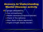 answers to understanding mental illnesses activity