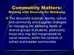community matters working with diversity for wellbeing