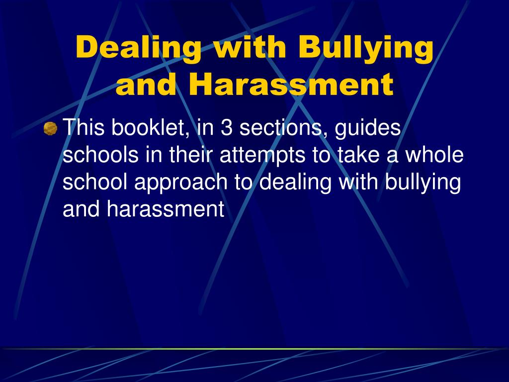 Dealing with Bullying and Harassment
