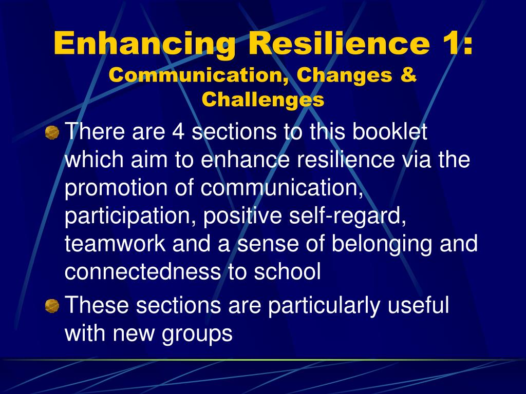 Enhancing Resilience 1: